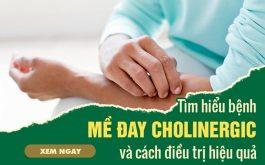 Mề đay cholinergic: Bệnh lý về da ít biết và cách điều trị hiệu quả từ thảo dược
