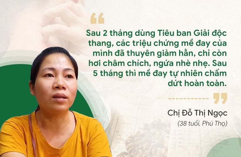 Chị Ngọc phản hồi về hiệu quả bài thuốc Tiêu ban Giải độc thang